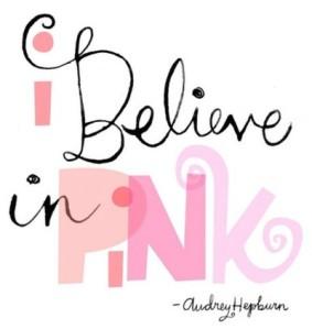 aurdey-hepburn-i-believe-in-pink